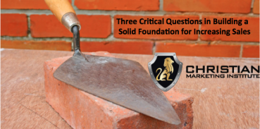 3 Critical Questions in Building a Solid Sales Strategy Foundation