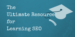 The-Ultimate-Resource-for-Learning-SEO