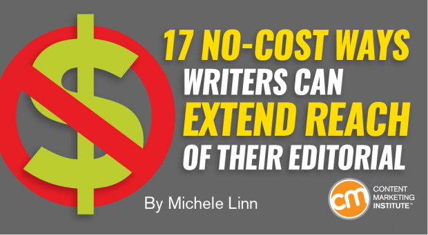 17 No-Cost Ways Writers Can Extend Reach of Their Editorial