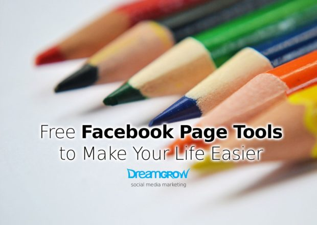 7 Free Facebook Page Tools to Make Your Life Easier Now