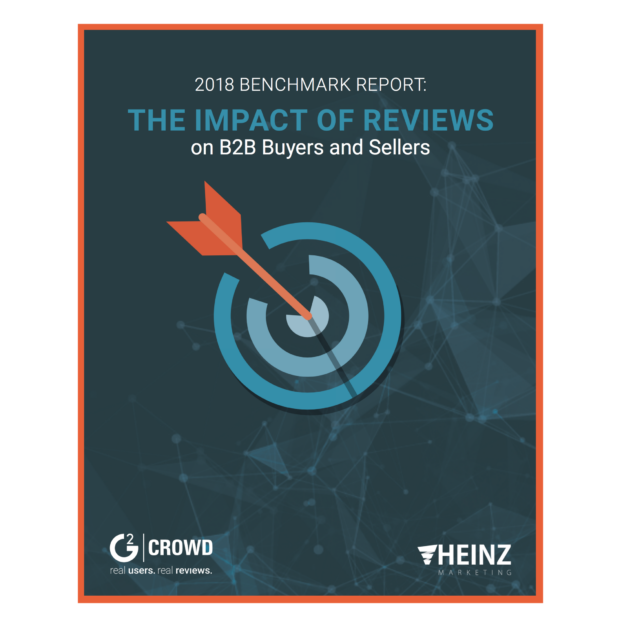 2018 Benchmark Report: The Impact of Reviews on B2B Buyers and Sellers
