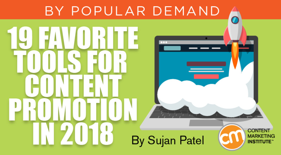 19 Favorite Tools for Content Promotion in 2018
