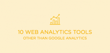 10 Web Analytics Tools: Analytical Tools Other Than Google Analytics