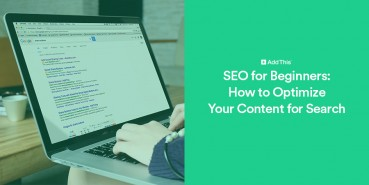 Tips to optimize content for SEO