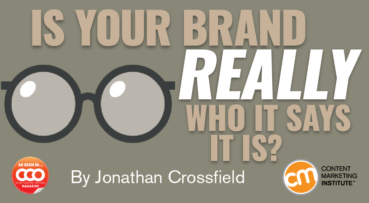Is Your Brand Really Who It Says It Is?