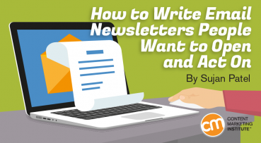 How to Write Email Newsletters People Want to Open and Act On