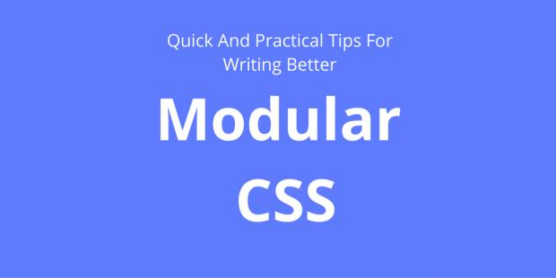 Reusable, Maintainable, and Modular CSS