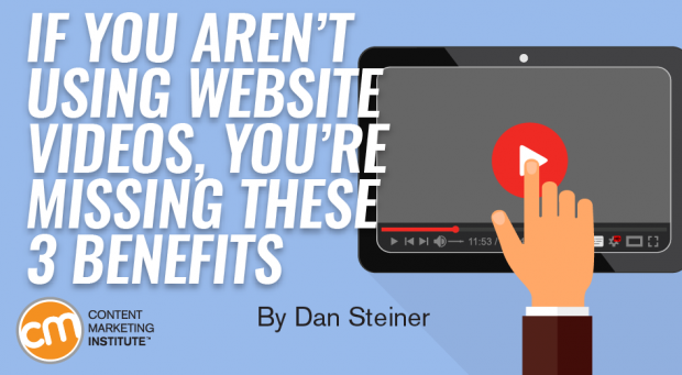 If You Aren't Using Website Videos, You're Missing These 3 Benefits