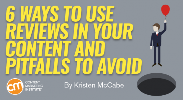 6 Ways to Use Reviews in Your Content and Pitfalls to Avoid