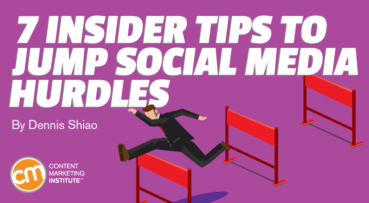 7 Insider Tips to Jump Social Media Hurdles